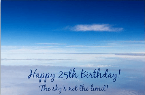 Outstanding 25th Birthday Wishes