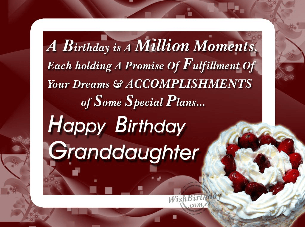50 Happy Birthday Wishes For Grand Daughter Ever Birthday – Birthday Greetings Granddaughter