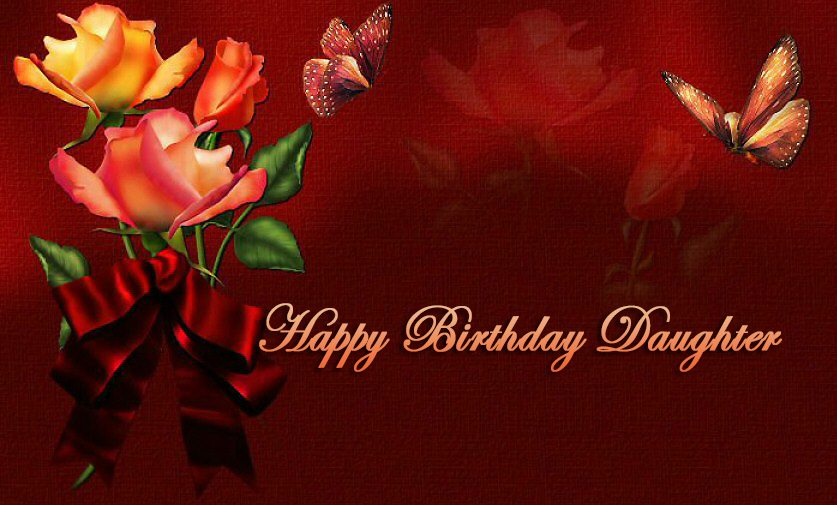 Lovely Happy Birthday Wishes For Daughter