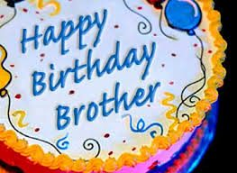 Select 50 Birthday Wishes For Brothers And Wish Him Warmly This Year Br