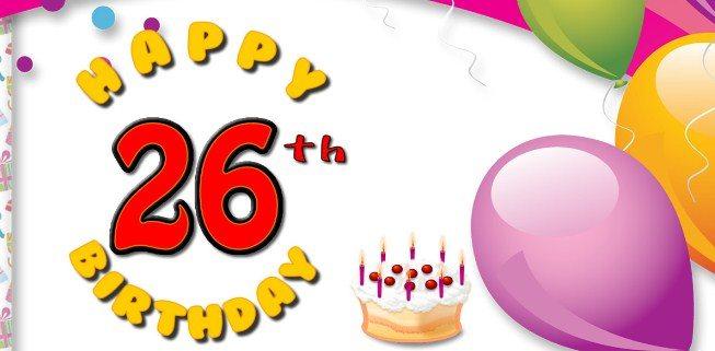 Happy 26th birthday wishes best 26th birthday greetings birthday cutest happy 26th birthday sayings m4hsunfo