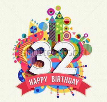 Amazing Happy 32nd Birthday Wishes