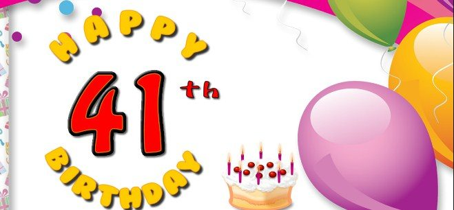 Latest 41st Birthday Wishes |Happy 41th Birthday Wishes and