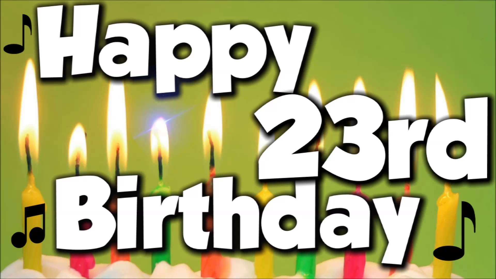 Happy 23th Birthday Wishes And Greetings - Birthday Wishes Zone