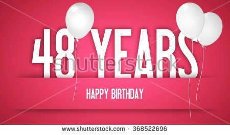 Happy 48th Birthday Wishes